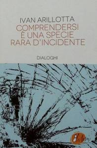 comprendersi è una specie rara d'incidente